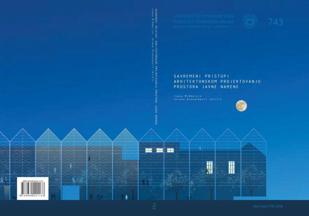 Савремени приступи архитектонском пројектовању простора јавне намене