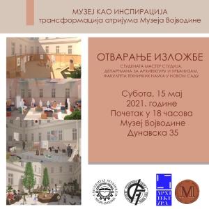 """Изложба """"Музеј као инспирација – трансформација атријума Музеја Војводине"""""""